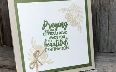 Simple Encouragement Card Using Rubber Stamps