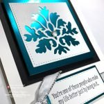 Handmade Gorgeous Die Cut Cards for Friends Made with Noble Peacock Foil Paper from Stampin Up!