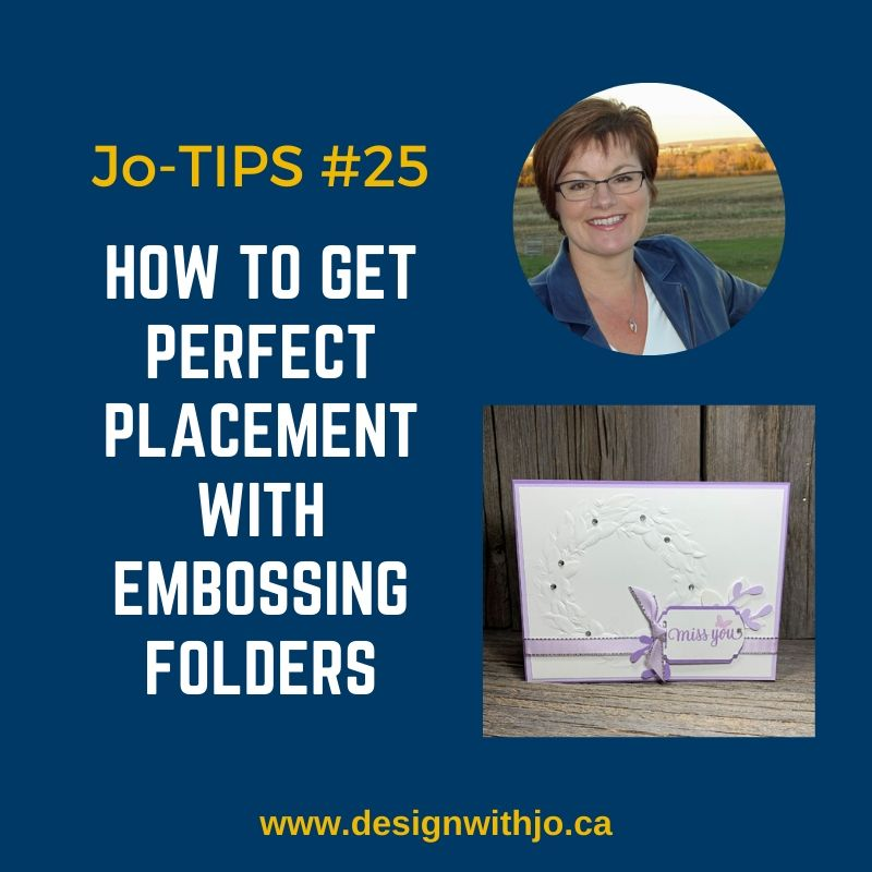 How to Get Perfect Placement with Embossing Folders